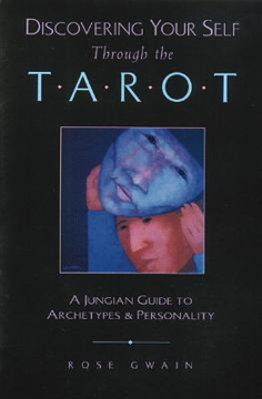 Bild på Discovering Your Self Through The Tarot: A Jungian Guide To