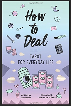 Bild på How to Deal: Tarot for Everyday Life