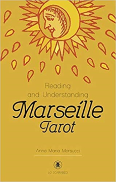 Bild på Reading and Understanding the Marseille Tarot