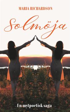Bild på Solmöja - En mytpoetisk saga