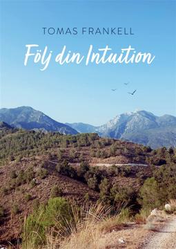 Bild på Följ din Intuition